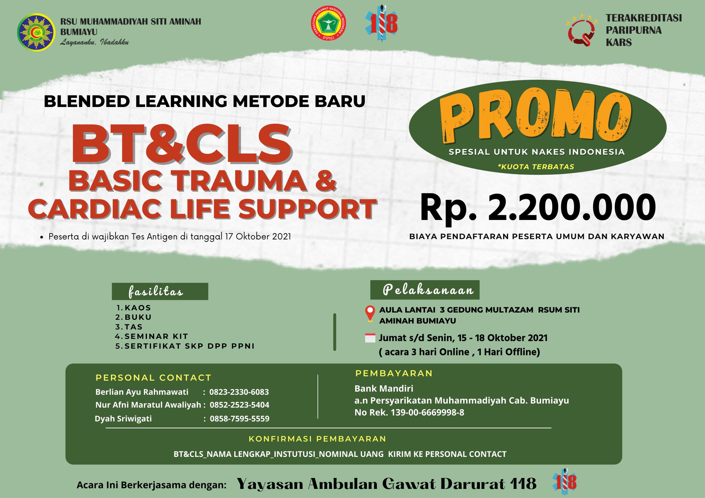 Acara Blended Learning Metode baru BT & CLS Basic Trauma & Cardiac Life Support